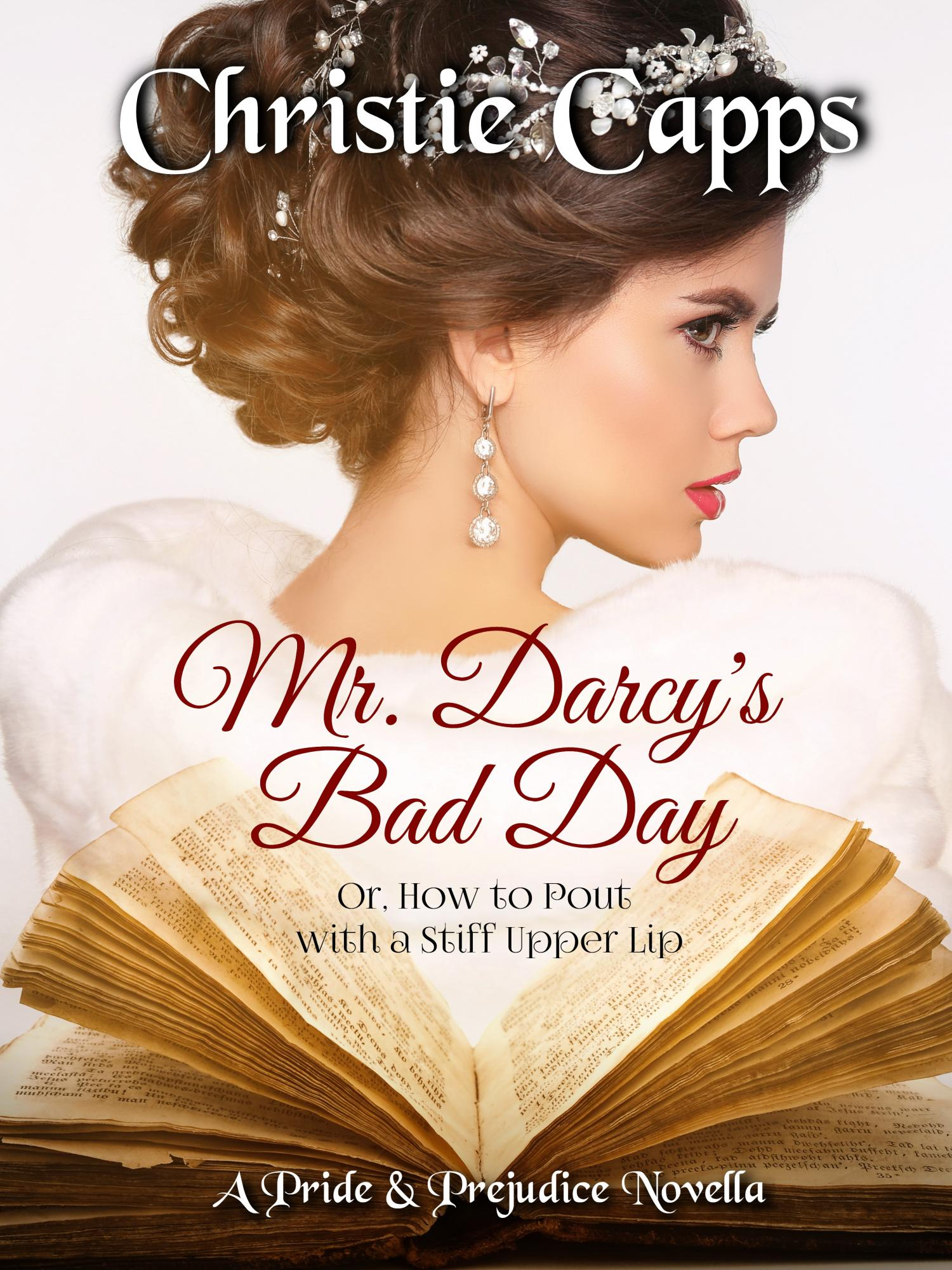 Mr  Darcy's Bad Day - J  Dawn King/Christie Capps
